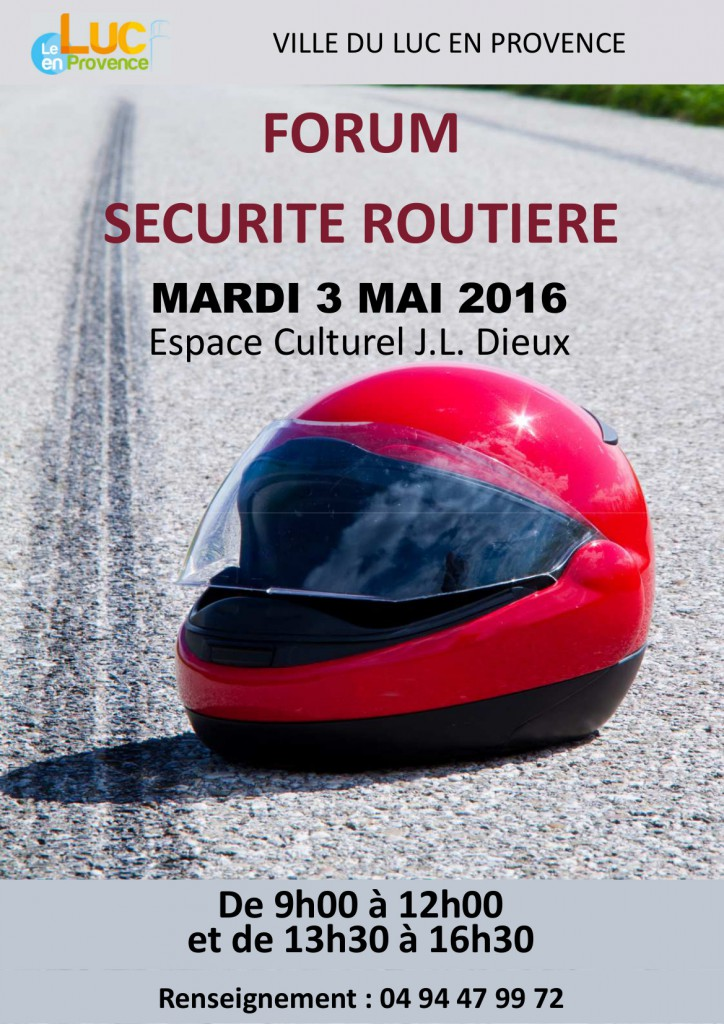 Mardi 3 mai, Forum sécurité routière