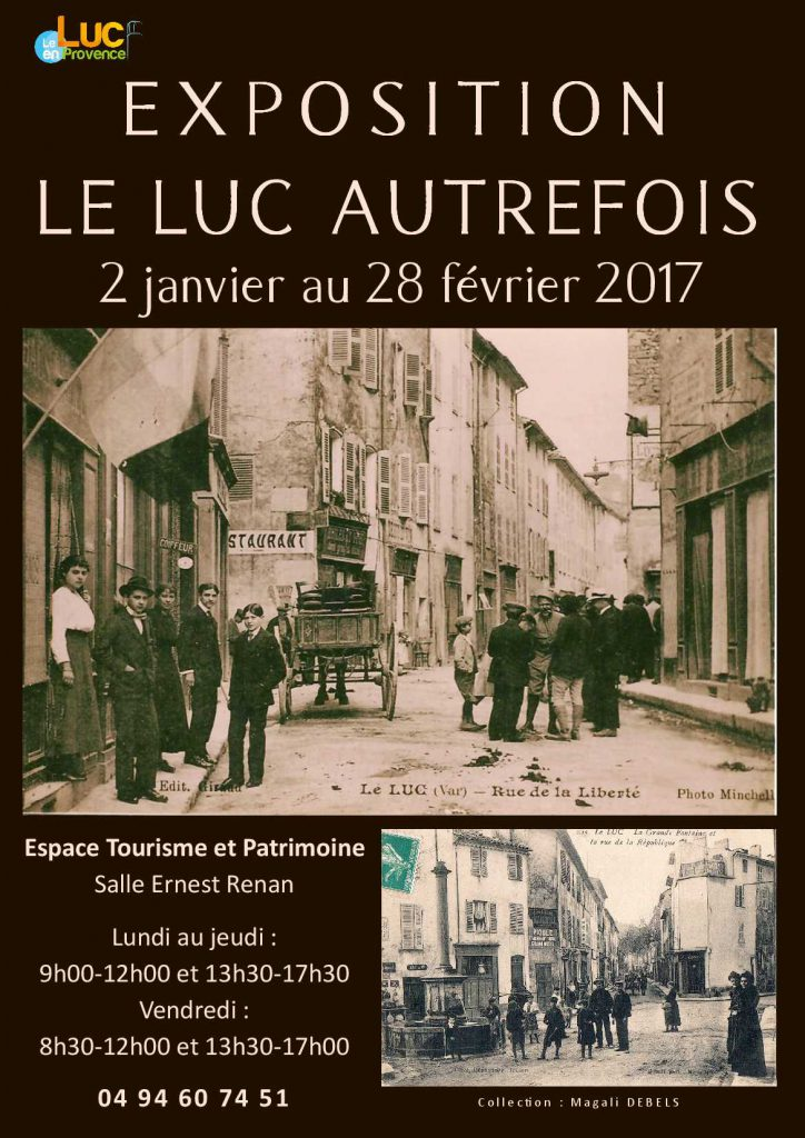 Du lundi 2 janvier au mardi 28 février, Exposition « Le Luc Autrefois »
