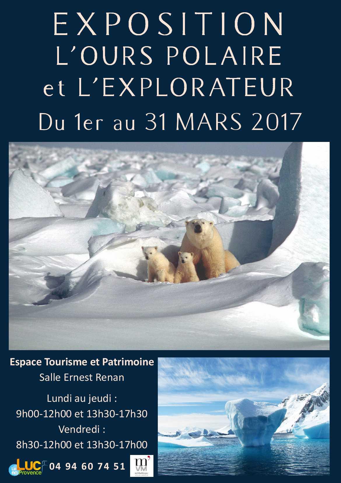 Du 1er au 31 mars, Exposition « L'ours polaire et l'explorateur : sur les traces de Plume et Jean-Louis Etienne »