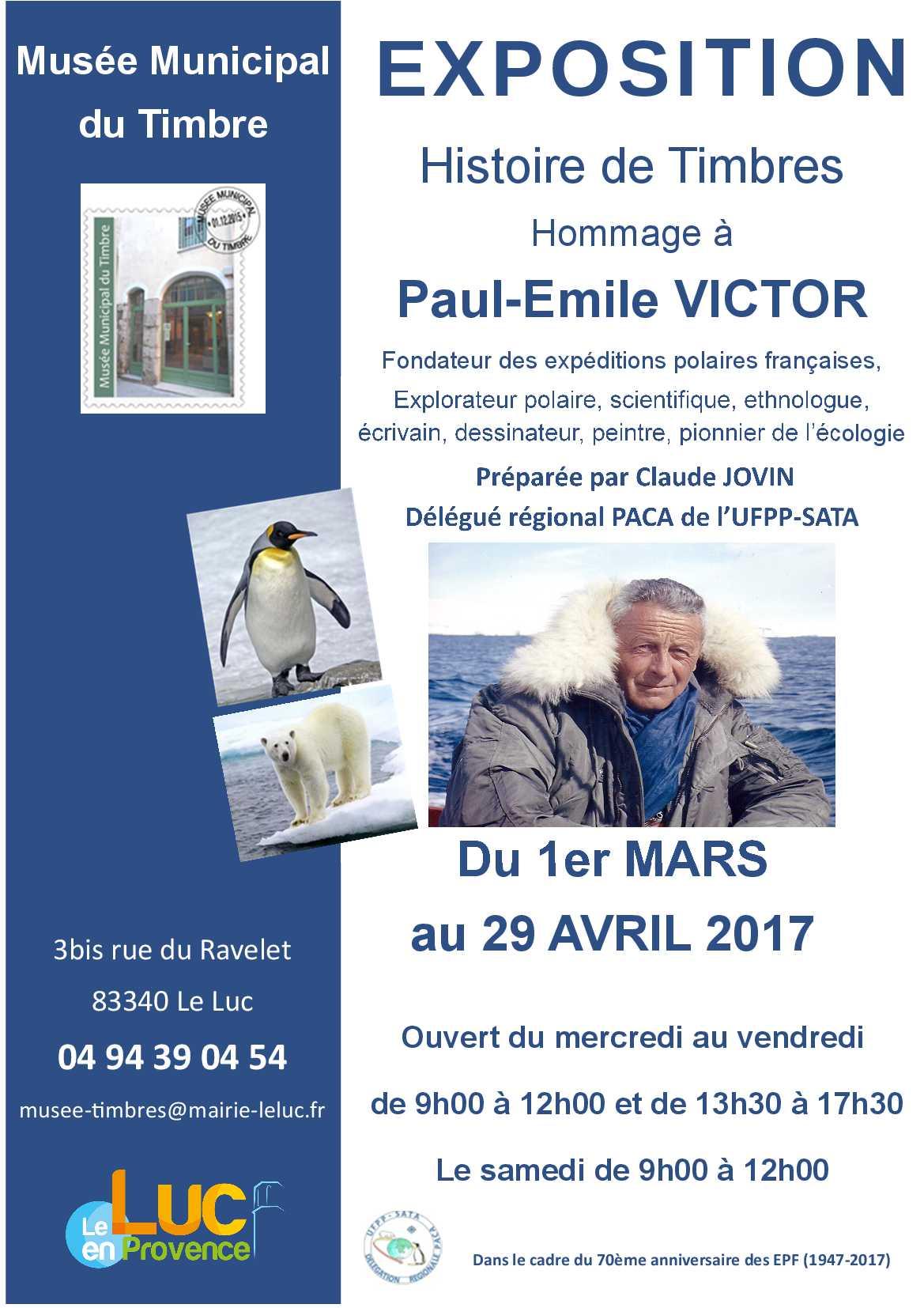 Du 1er mars au 29 avril, Exposition « Paul Emile Victor »