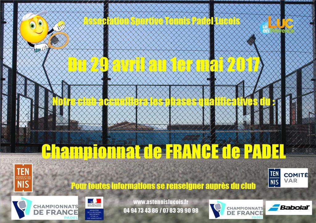 Du 29 avril au 1er mai, Phases qualificatives du championnat de France de Padel 2017
