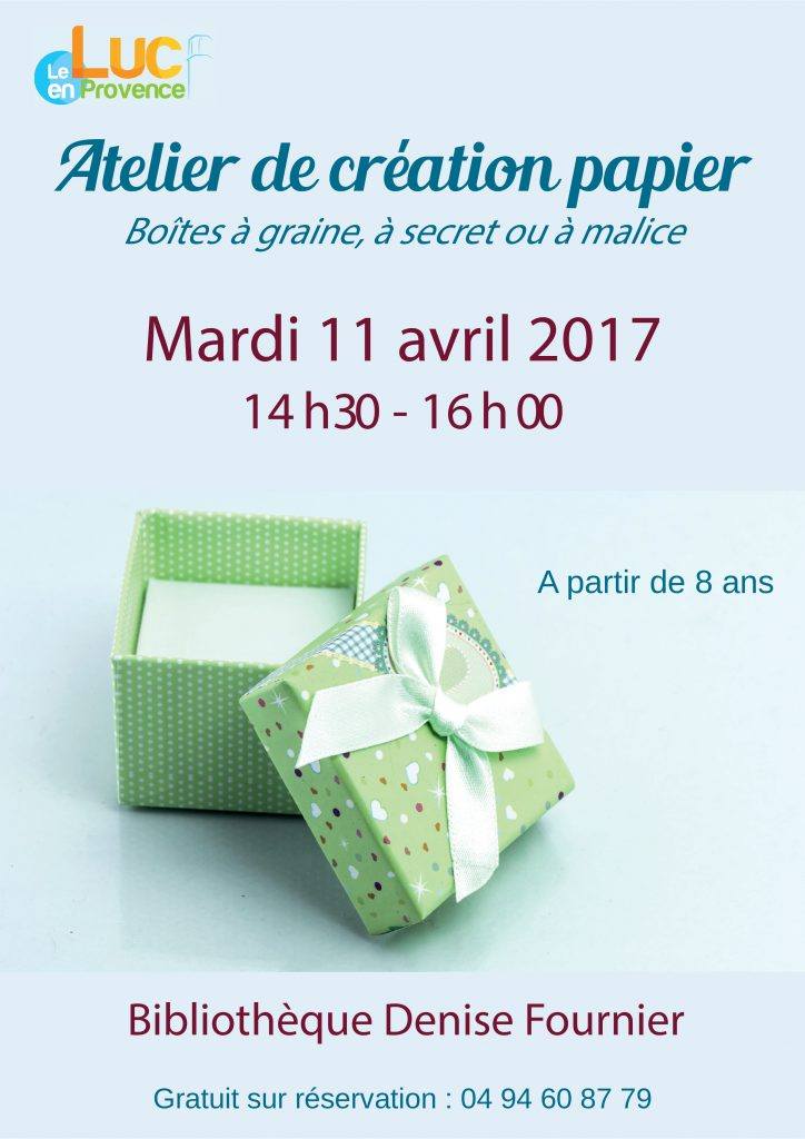 Mardi 11 avril, Atelier création de boîtes à graines, à secrets ou à malices en papier