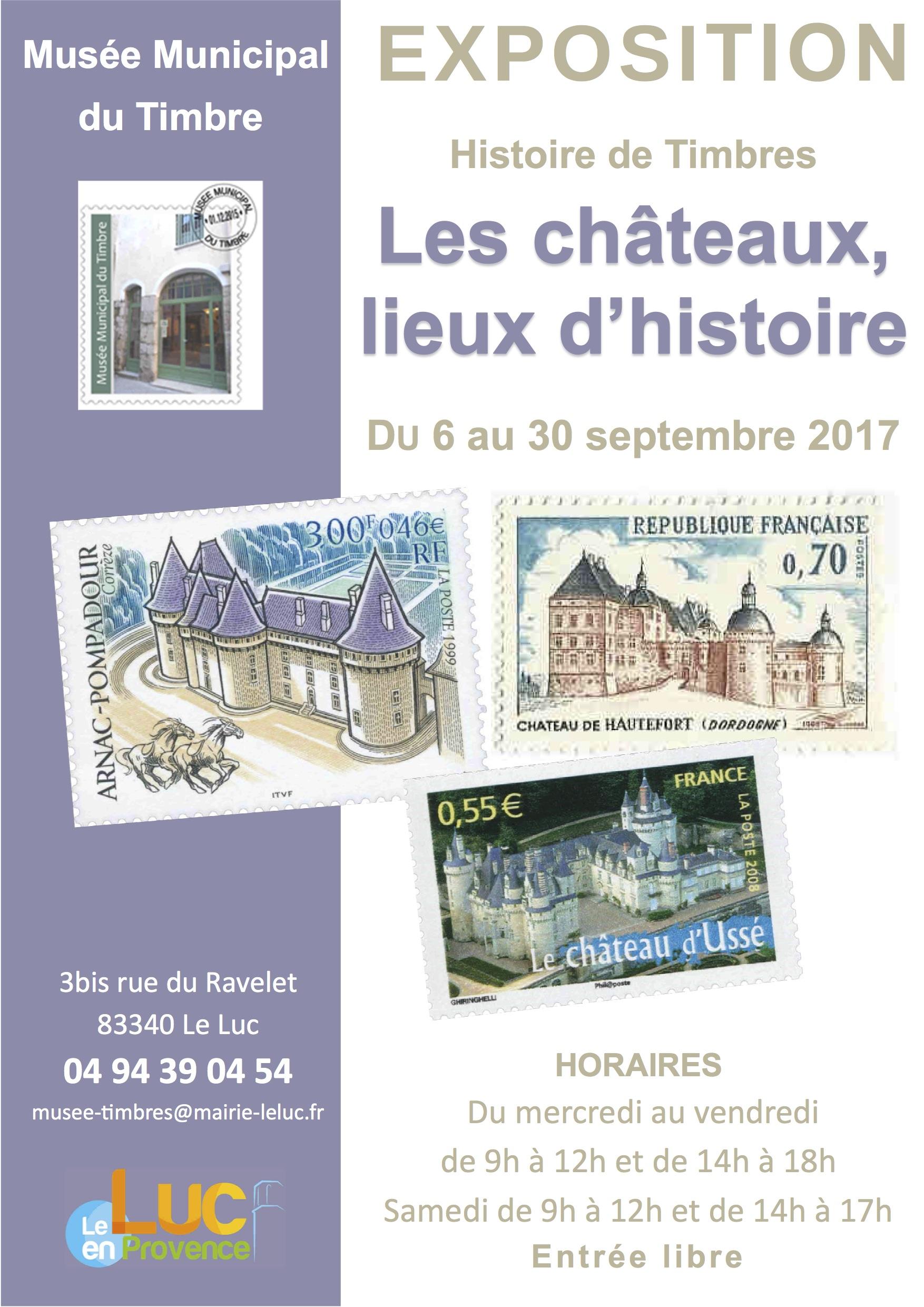 Du 6 au 30 septembre, Exposition «Histoire de Timbres : Les châteaux, lieux d'histoire»