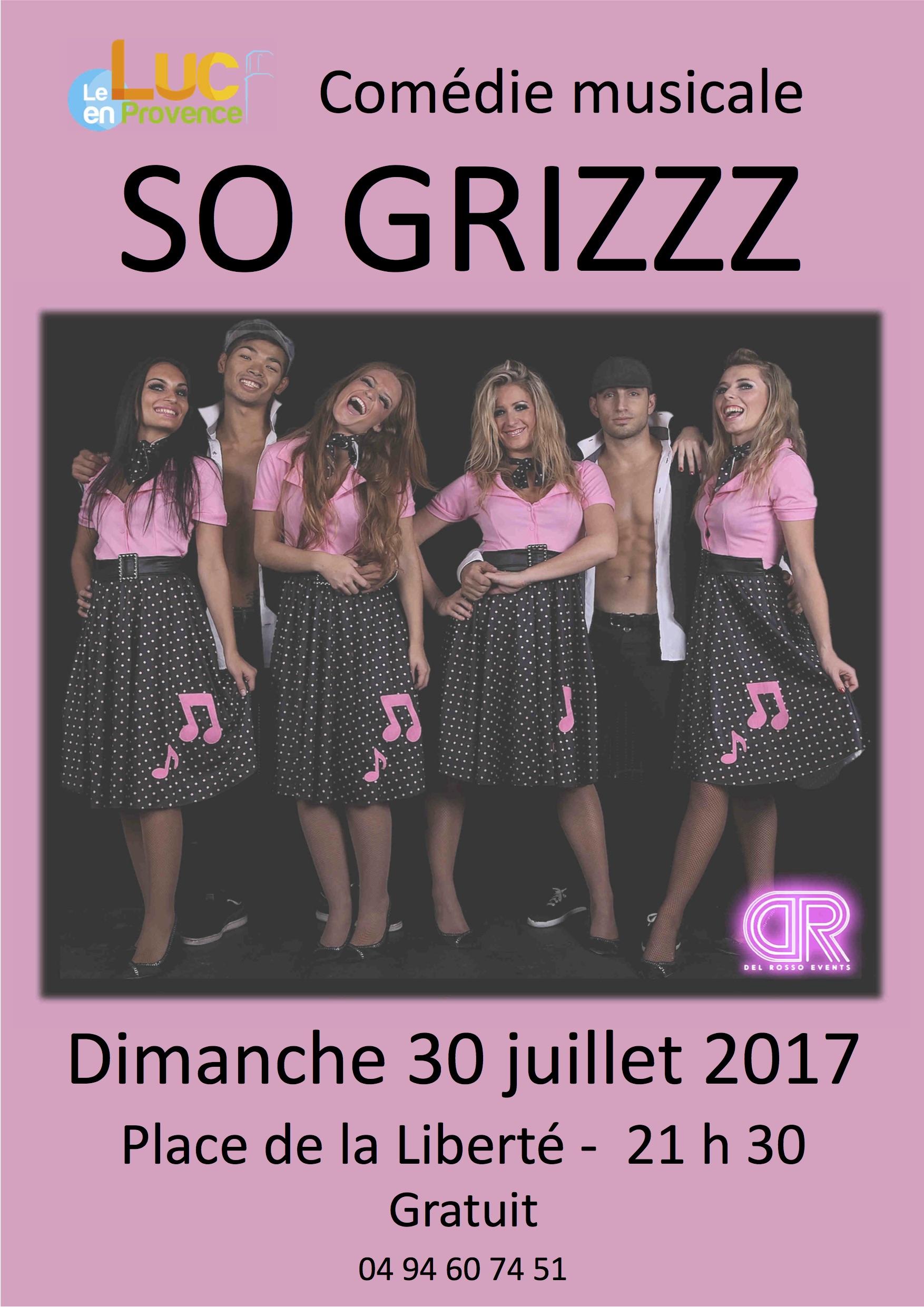 Dimanche 30 juillet, Comédie musicale «So Grizzz»