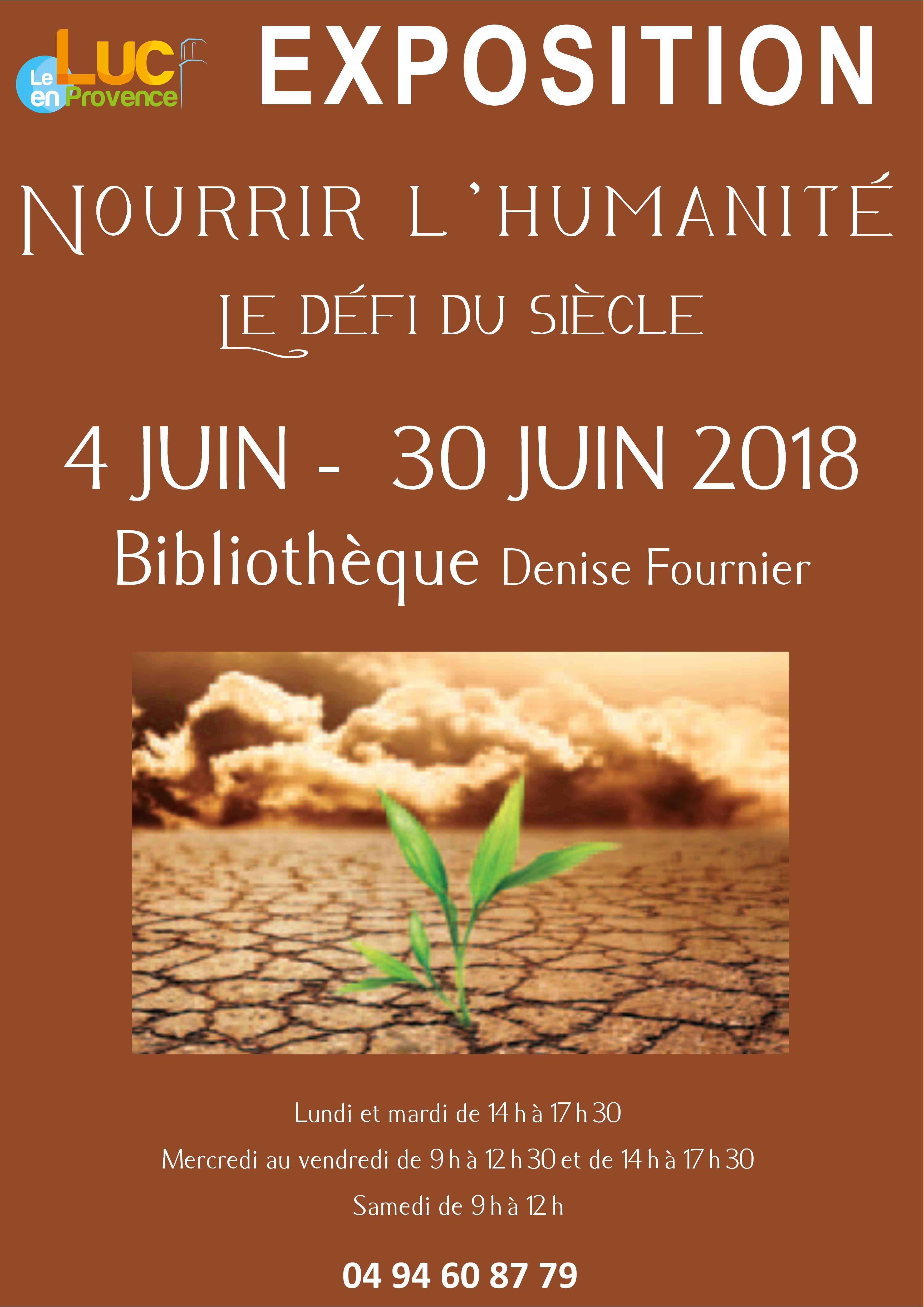 Du 4 au 30 juin, Exposition «Nourrir l'humanité, le défi du siècle»