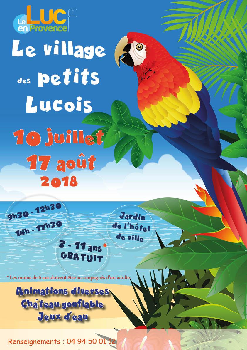 Du 10 juillet au 17 août, Le village des petits Lucois