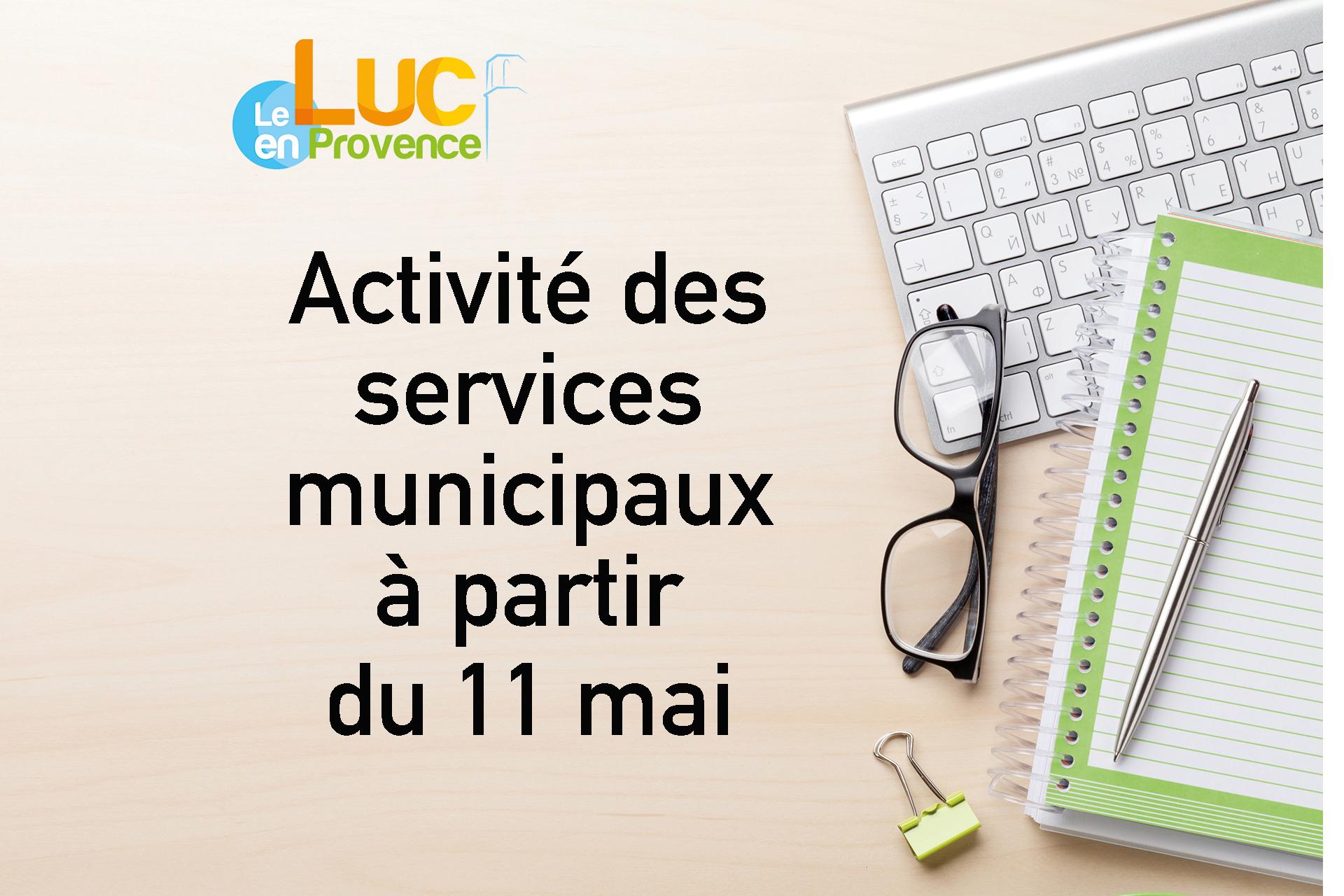 Activité des services municipaux à partir du 11 mai