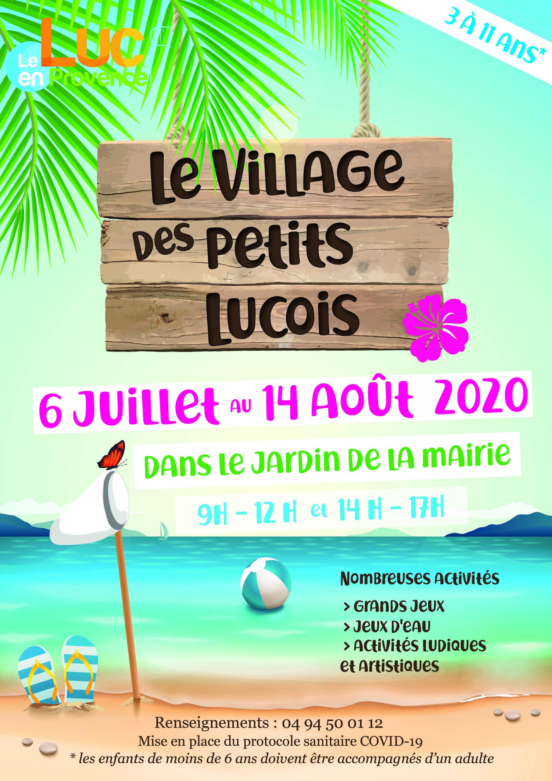 Du 6 juillet au 14 août, Le village des petits Lucois
