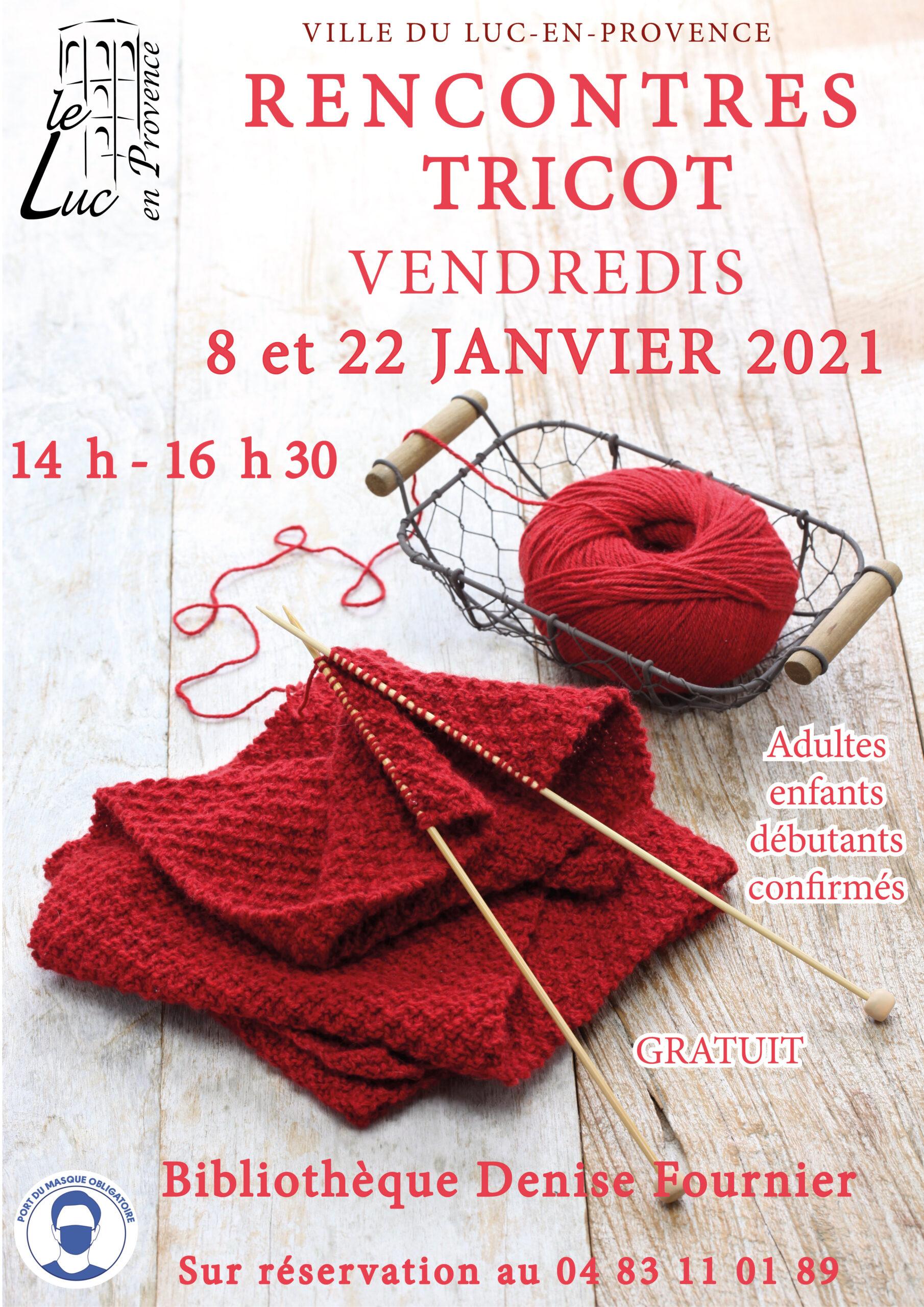 Vendredi 22 janvier, Rencontre tricot