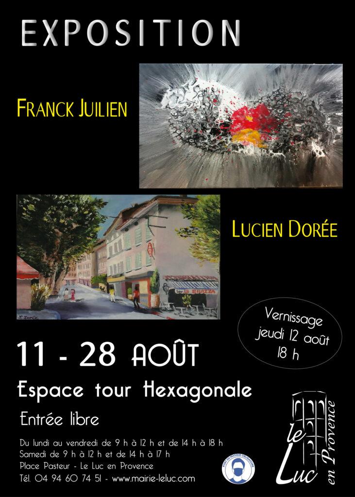 Du 11 au 28 août – Exposition de peinture : Lucien Dorée et Franck Juilien